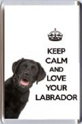 KEEP CALM and LOVE YOUR LABRADOR with an image of a BLACK Labrador DOG Fridge Magnet